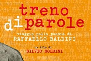 """""""Treno di parole"""", ultimi posti disponibili per la proiezione del documentario su Raffaello Baldini"""
