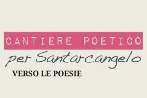 Cantiere poetico 2020 il programma della rassegna dal 5 al 12 settembre, venerdì 4 settembre l'omaggio a Tonino Guerra