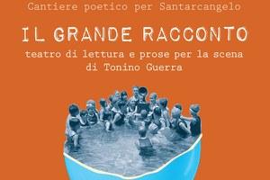Cantiere poetico per Santarcangelo | IL GRANDE RACCONTO
