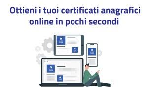 Certificati anagrafici online, attiva la nuova piattaforma per il rilascio tramite App o su portale web
