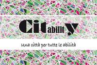 CITabilitY, proseguono le attività del progetto partecipativo per il superamento delle barriere architettoniche