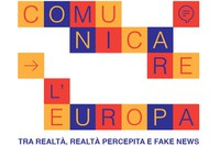 Comunicare l'Europa: fra realtà, realtà percepita e fake news