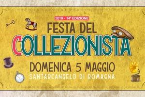 Domenica 5 maggio a Santarcangelo torna la Festa del Collezionista