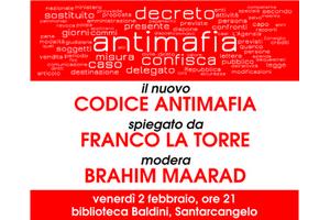 Venerdì 2 febbraio in biblioteca Franco La Torre spiega il nuovo Codice antimafia insieme a Brahim Maarad